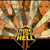 Ride to Hell: Route 666 detaylanıyor